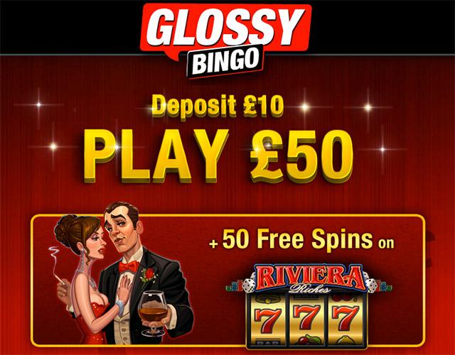 GlossyBingo+50RivieraRichesFreeSpins