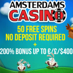 Exclusive offer at Amsterdams Casino: get 50 No Deposit free spins AND a 200% Welcome Bonus