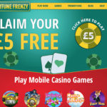 ALL NEW Players! Claim your Fortune Frenzy free £5 bonus today.