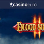 March Promotions: Get Blood Suckers 2 Free Spins No Deposit at CasinoEuro | Gameplayer-casinos.com