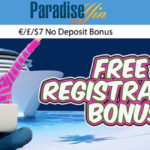 LIMITED OFFER! ParadiseWin Casino €7 No Deposit Bonus up for grabs until 7 April 2017!