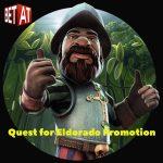BetAt Casino Quest for Eldorado Promotion – grab your €100 Bonus today!