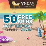 EXTENDED OFFER! Get 20 Vegas Paradise No Deposit Free Spins – offer extended until 23 June 2017