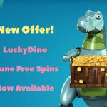 New June Offers: Get your LuckyDino June Free Spins this month!